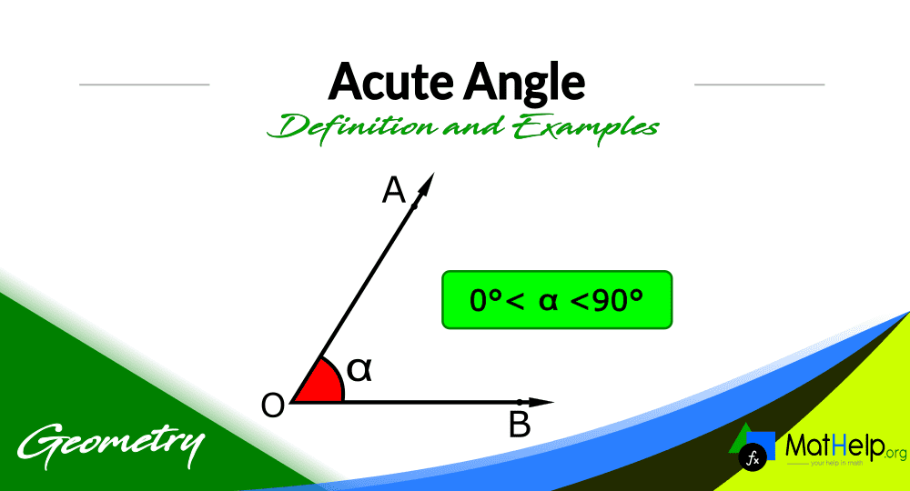 ▷▷Acute Angle | What is an Acute angle? | Definition and